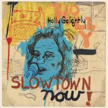 Holly Golightly: Slowtown Now!, LP