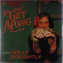 Holly Golightly: Do The Get Along, LP