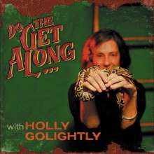 Holly Golightly: Do The Get Along, CD