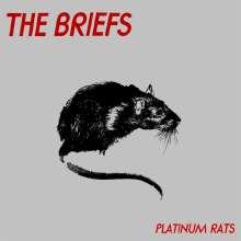 The Briefs: Platinum Rats, LP