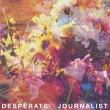 Desperate Journalist: Desperate Journalist, CD