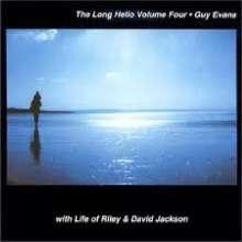 Guy Evans: The Long Hello Volume 4, CD