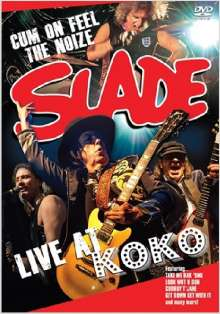 Slade: Live At Koko 2011, DVD