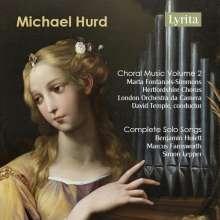 Michael Hurd (1928-2006): Chorwerke Vol.2, 2 CDs