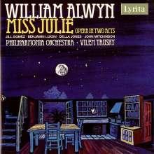 William Alwyn (1905-1985): Miss Julie (Oper in 2 Akten), 2 CDs