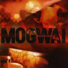 Mogwai: Rock Aktion, CD