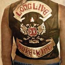 Duke & The King: Long Live The Duke & The King +1, CD