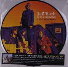 Jeff Beck & The Yardbirds: I Ain't Done Wrong (Limited Numbered Edition) (Picture Disc), LP