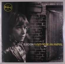 Eric Burdon: I Used To Be An Animal (180g), LP