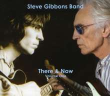 Steve Gibbons: There And Now Vol 1, 2 CDs