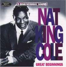 Nat King Cole (1919-1965): Great Beginnings, CD