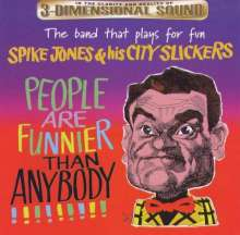 Spike Jones: People Are Funnier Than, CD