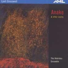Lyell Cresswell (geb. 1944): Anake für Flöte folo, CD