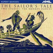 Rupert Bawden (geb. 1958): The Sailor's Tale (Kammeroper), CD