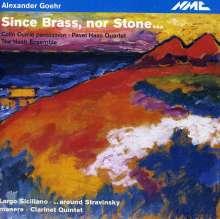Alexander Goehr (geb. 1932): Since Brass, nor Stone ... für Percussion & Blechbläserquartett, CD