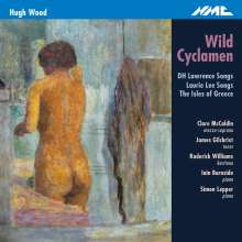 Hugh Wood (geb. 1932): Wild Cyclamen, CD