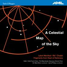 Tarik O'Regan (geb. 1978): A Celestial Map of the Sky, CD