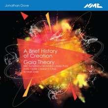 Jonathan Dove (geb. 1959): A Brief History of Creation, CD