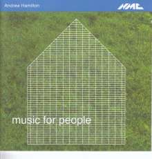 Andrew Hamilton (geb. 1977): Music for People Who Like Art, CD