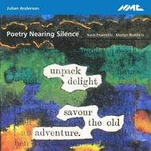 """Julian Anderson (geb. 1967): Kammermusik """"Poetry Nearing Silence"""", CD"""