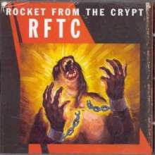 Rocket From The Crypt: Rftc, CD