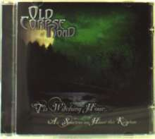 Old Corpse Road: 'Tis Witching Hour..., CD