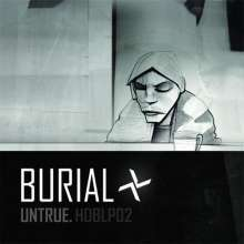 Burial    (William Bevan): Untrue, CD