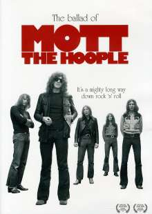 Mott The Hoople: The Ballad Of Mott The Hoople, DVD