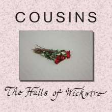 Cousins: The Halls Of Wickwire, CD