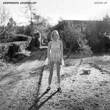 Desperate Journalist: Grow Up, CD