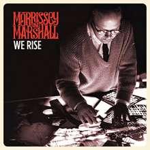 Morrissey & Marshall: We Rise, LP