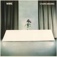 Wire: Chairs Missing, LP