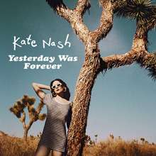 Kate Nash: Yesterday Was Forever, CD
