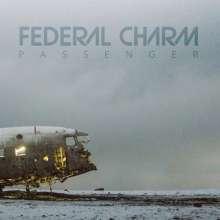 Federal Charm: Passenger (White Vinyl), LP