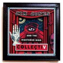 Jim Jones & The Righteous Mind: Collectiv, CD