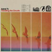 Astral TV: Travelling The Circuits (Limited Edition), LP