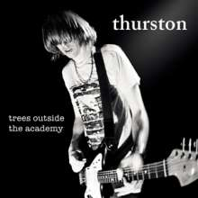 Thurston Moore: Trees Outside The Academy, CD