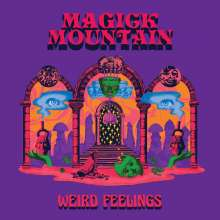 Magick Mountain: Weird Feelings (Pink W/ Purple Splatter Vinyl), LP