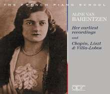 Aline van Barentzen - Her earliest recordings and Chopin, Listz & Villa-Lobos, 2 CDs