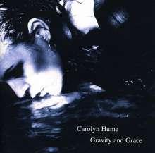 Carolyn Hume: Gravity & Grace, CD