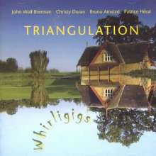 John Wolf Brennan, Christy Doran, Bruno Amstad & Patrice Heral: Triangulation, CD