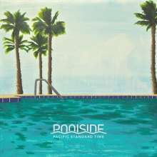Poolside: Pacific Standard Time (Colored Vinyl), 2 LPs