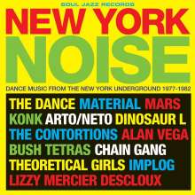 New York Noise: Dance Music From The New York Underground 1977 - 1982, 2 LPs