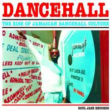 Soul Jazz Records Presents Dancehall: The Rise Of Jamaican Dancehall Culture (2017 Edition), 3 LPs