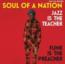 Soul Of A Nation 2 (1969-1975): Jazz Is The Teacher, Funk Is The Preacher, 3 LPs