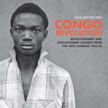 Congo Revolution: Revolutionary And Evolutionary Sounds From The Two Congos, 2 LPs