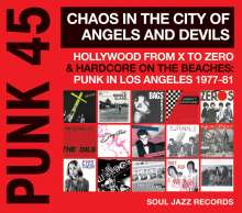 Soul Jazz Records Presents: Punk 45: Chaos In The City Of Angels And Devils, CD