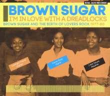Brown Sugar: I'm In Love With A Dreadlocks, CD
