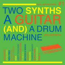 Two Synths, A Guitar (And) A Drum Machine, CD