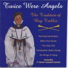 Twice Were Angles - Tradition of Boy Trebles, CD
